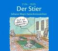 Der Stier. Johann Mayrs Satierkreiszeichen. Von Johann Mayr (2006).