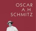 Das wilde Leben der Boheme. Band 1. Von Oscar A.H. Schmitz (2006)