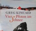 VIER PFOTEN IM SCHNEE v. Greg Kincaid (2015)