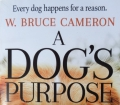 A DOG`S PURPOSE W.Bruce Cameron 2010 SurprDSC01639