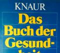 Das Buch der Gesundheit. Von Volkward E. Strauß (1986).