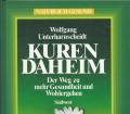 Kuren daheim. Von Wolfgang Unterharnscheidt (1987).