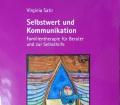 SELBSTWERT UND KOMMUNIKATION v.Virginia SatirDAS MÄDCHEN VOM ULRICHSBERG