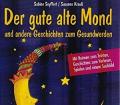 Sabine-Krauss-Seyffert+Der-gute-alte-Mond-und-andere-Geschichten-zum-Gesundwerden