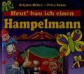 brigitte-Höfler-Petra-Simm+Heut-bau-ich-einen-Hampelmann
