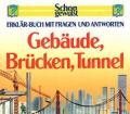Jackie-Gaff+Schon-gewusst-Erklär-Buch-mit-Fragen-und-Antworten-Gebäude-Brücken-Tunnel