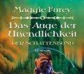 Das Auge der Unendlichkeit. Der Schattenbund. Von Maggie Furey (2006).