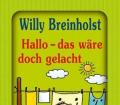 Willy-Breinholst+Hallo-das-wäre-doch-gelacht