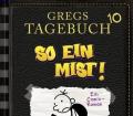 So ein Mist! _ Gregs Tagebuch Bd_10 von Jeff Kinney - Buch