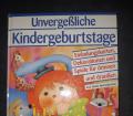 Unvergeßliche Kindergeburtstage (1)