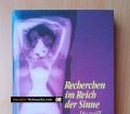 Recherchen im Reich der Sinne. Die zwölf Gespräche der Surrealisten über Sexualität. Von Jose Pierre (1993)