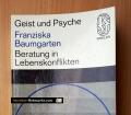 Beratung in Lebenskonflikten. Von Franziska Baumgarten (1967)