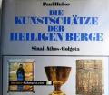 Die Kunstschätze der Heiligen Berge. Von Paul Huber (1987).