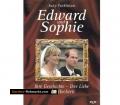 Edward und Sophie. Ihre Geschichte, Ihre Liebe, Ihre Hochzeit. Von Judy Parkinson (1999).