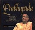 Prabhupada. Der Mensch, der Weise, sein Leben, sein Vermächtnis. Von Satsvarupa Dasa Goswami (1993).