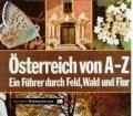 Österreich von A-Z. Ein Führer durch Feld, Wald und Flur. Von Das Beste (1981).