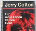 Für mein Leben keinen Cent. Von Jerry Cotton (1967)