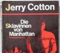 Die Sklavinnen von Manhattan. Von Jerry Cotton (1973)
