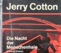 Die Nacht der Menschenhaie. Von Jerry Cotton (1970)