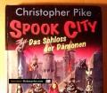 Spook City. Das Schloss der Dämonen. Von Christopher Pike (1997)