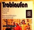 Trablaufen. Von Manfred Blödorn (1977)