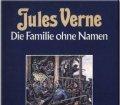Die Familie ohne Namen. Band 2. Von Jules Verne (1984)
