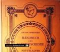 Handbuch der Kunstgeschichte II. Mittelalter. Von Anton Springer (1898)