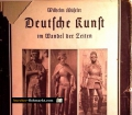 Deutsche Kunst im Wandel der Zeiten. Von Wilhelm Müseler