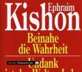 Beinahe die Wahrheit. Undank ist der Welten Lohn. Von Ephraim Kishon (1990)