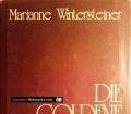 Die goldene Brücke. Von Marianne Wintersteiner (1984). Handsigniert
