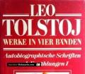 Leo Tolstoj. Werke in vier Bänden. Autobiographische Schriften und Erzählungen I (1979)