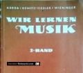 Wir lernen Musik. 2. Band. Von Viktor Korda (1973)