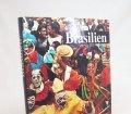 Brasilien. Fotos von Fulvio Roiter und Harald Schultz. Text von Rudolf Moser (1964)