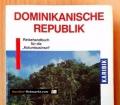Dominikanische Republik. Von Hans-Jürgen Fründt (1991)