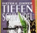 Tiefenschwindel. Die endlose und beendbare Psychoanalyse. Von Dieter E. Zimmer (1990)