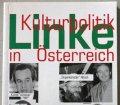 Linke Kulturpolitik in Österreich. Von Walter Marinovic (1995)