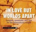 In love but worlds apart. Von G. Shelling (2008).