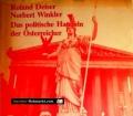 Das politische Handeln der Österreicher. Von Roland Deiser (1982)