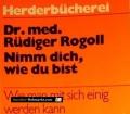 Nimm dich, wie du bist. Von Rüdiger Rogoll (1976)