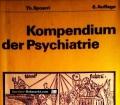 Kompendium der Psychiatrie. Von Th. Spoerri (1970)