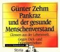 Pankraz und der gesunde Menschenverstand. Von Günter Zehm (1988)