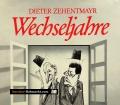 Wechseljahre. Zeitgeschehen in der Karikatur. Von Dieter Zehentmayr (1988).