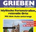 Grieben Reiseführer. Idyllische Ferienstraßen, reizvolle Orte. Von Udo Moll (1989).