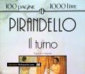 Il Turno. Von Luigi Pirandello (1993)