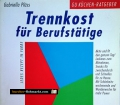 Trennkost für Berufstätige. Gabriella Plüss (1999)