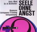 Seele ohne Angst. Von Heinrich Wallnöfer (1972).
