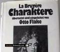 Die Charaktere. Oder Die Sitten des Jahrhunderts. Von Jean de la Bruyere (1979).