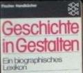 Biographisches Lexikon. Geschichte in Gestalten. Band 1. A-E. Von Hans Herzfeld (1981)