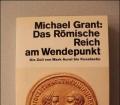 Das römische Reich am Wendepunkt. Von Michael Grant (1984)
