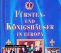 Fürsten- und Königshäuser in Europa. Von Bobby Andström